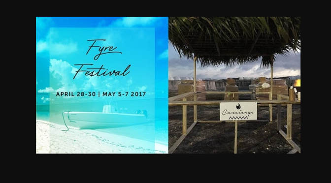 Fyre Festival Blows The Celebrity Endorser Whistle